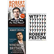 Robert peston collection 3 books set (how do we fix this mess, who runs britain, wtf)