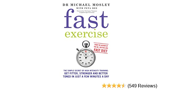 Fast Exercise: The simple secret of high intensity training: get ...