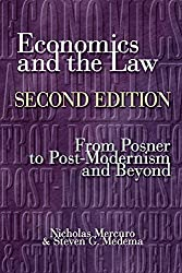 Economics and the Law - From Posner to Postmodernism and Beyond
