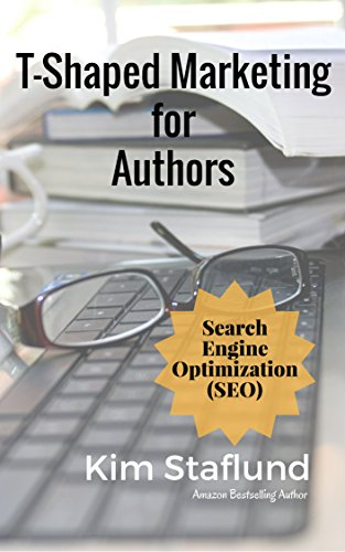 Search Engine Optimization (SEO): Mini Ebook (T-Shaped Marketing for Authors 6) (English Edition)