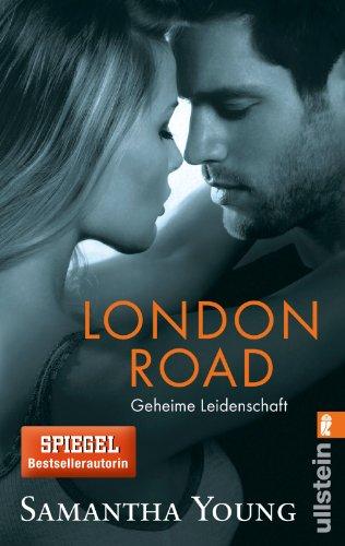 Preisvergleich Produktbild London Road - Geheime Leidenschaft (Deutsche Ausgabe) (Edinburgh Love Stories, Band 2)