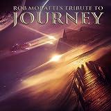 Rob Moratti: Tribute to Journey (Audio CD)