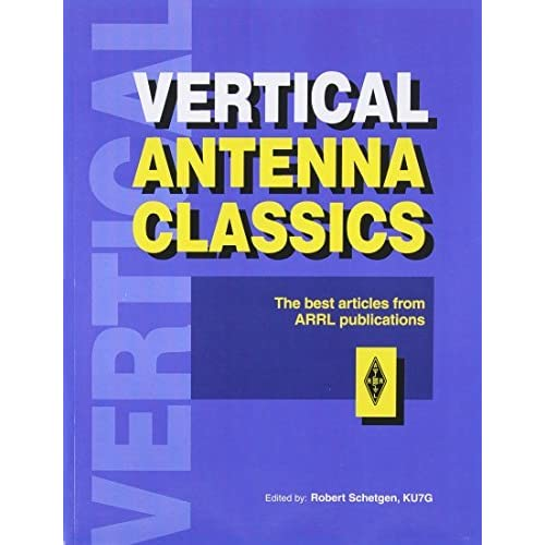 Vertical Antenna Classics (Radio amateur's library) by Not Available (NA) (1995-11-08)