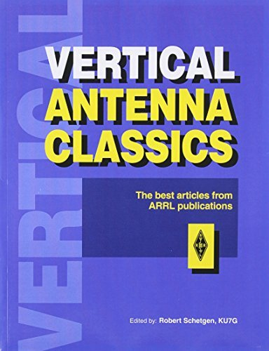 Vertical Antenna Classics (Radio amateur's library) by Not Available (NA) (1995-11-08) par Not Available (NA)