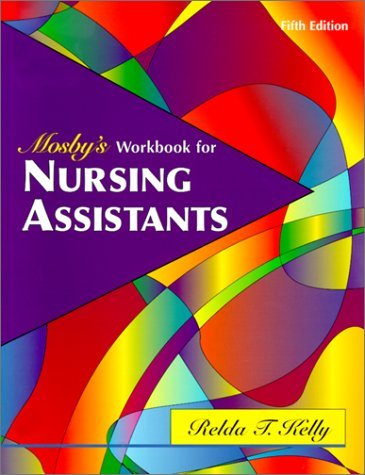 Reldas the best amazon price in savemoney mosbys workbook for nursing assistants 5th edition by relda timmeny kelly 2000 fandeluxe Images