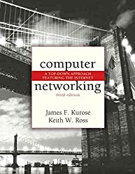 [(Computer Networking : A Top-down Approach Featuring the Internet)] [By (author) James F. Kurose] published on (May, 2004)