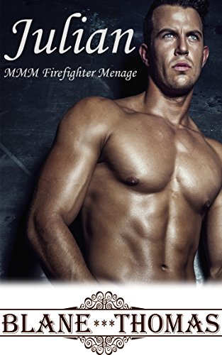 Julian (MMM Gay Firefighter Menage)