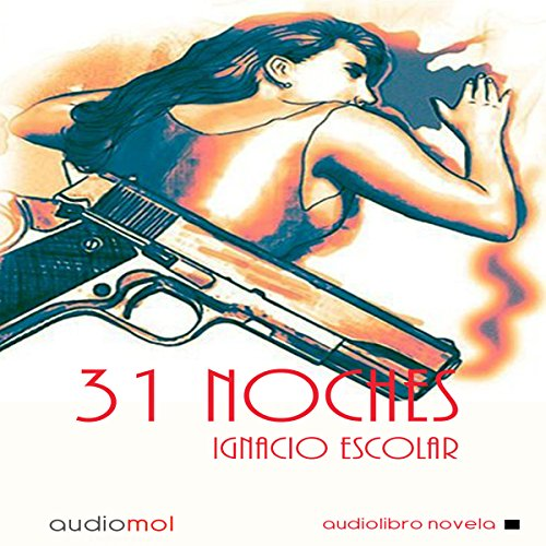 31 Noches [31 Nights]  Audiolibri