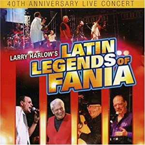 Larry Harlow -  Latin Legends Of Fania