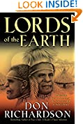 #7: Lords of the Earth: An Incredible but True Story from the Stone-Age Hell of Papua's Jungle