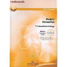 EBC*L MODUL 2 KENNZAHLEN VERSION 7.1: redmond's EBC*L Training