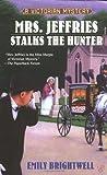 Mrs. Jeffries Stalks the Hunter (Victorian Mysteries)