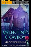 Valentine's Cowboy (A BBW Western Romance) (English Edition)