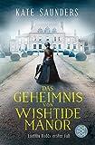 Das Geheimnis von Wishtide Manor: Laetitia Rodd's erster Fall