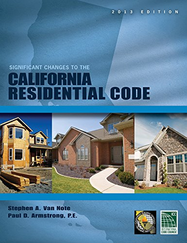 Significant Changes to the California Residential Code, 2013 (2013 Gebäude-codes)