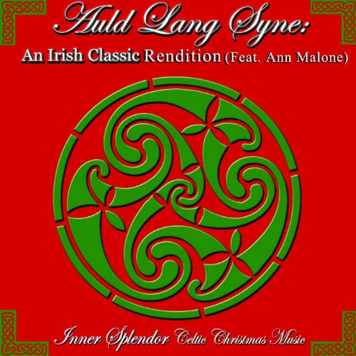 Auld Lang Syne: An Irish Classic Rendition (Feat. Ann Malone)