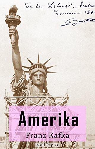 Amerika: Oder: Der Verschollene (Klassiker bei Null Papier)