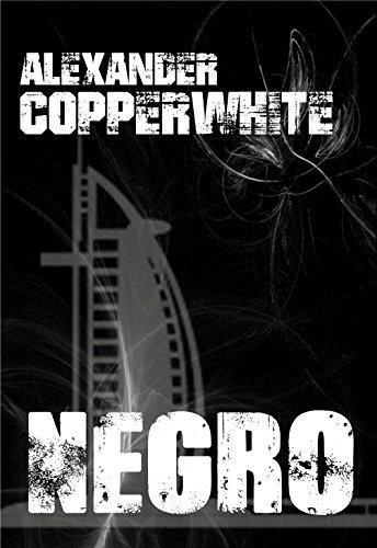 Negro - Crimen en Dubái (Novela negra de humor gratis) (Los casos...
