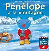 Pénélope à la montagne