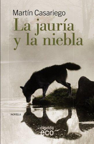 La Jauria y La Niebla Cover Image