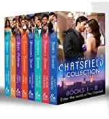 The Chatsfield Collection Books 1-8: Sheikh's Scandal / Playboy's Lesson / Socialite's Gamble / Billionaire's Secret / Tycoon's Temptation / Rival's Challenge ... Defiance (Mills & Boon e-Book Collections)