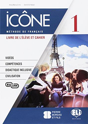 Icne. Corso di lingua francese. Livre lve-Cahier-Civilisation. Per le Scuole superiori. Con e-book. Con espansione online. Con CD-Audio: 1