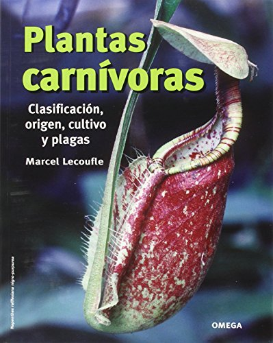 PLANTAS CARNIVORAS (GUIAS DEL NATURALISTA-PLANTAS CON FLORES) por M. LECOUFLE