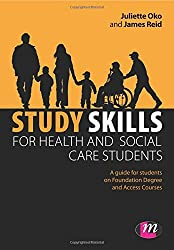 Study Skills for Health and Social Care Students (Achieving a Health and Social Care Foundation Degree Series) by Juliette Oko (22-Aug-2012) Paperback