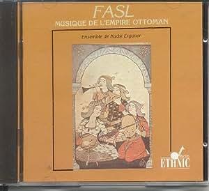 Fasl Empire Ottoman Erguner