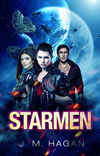 Starmen (Starmen (Space Opera Series) Book 1) (English Edition)