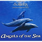 Angels of the Sea - Delphinlaute Originalaufnahme