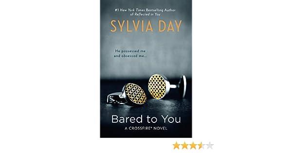 Bared to You: Amazon.it: Sylvia Day: Libri in altre lingue