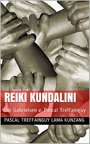 Couverture du livre REIKI KUNDALINI: Ole Gabrielsen v. Pascal Treffainguy