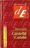 Diccionari Castellà-Català (Diccionaris Bilingües)