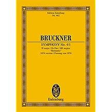 """Sinfonie Nr. 4/1 Es-Dur: Fassung von 1874 """"Romantische"""". Orchester. Studienpartitur. (Eulenburg Studienpartituren)"""