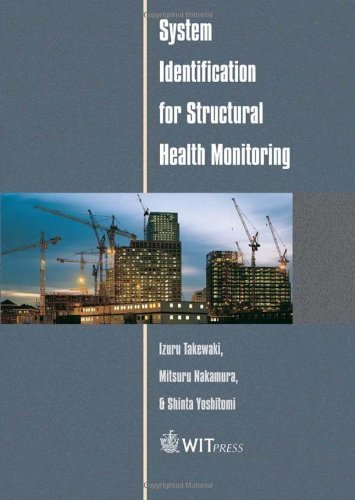 System Identification for Structural Health Monitoring by I. Takewaki (2011-12-12)