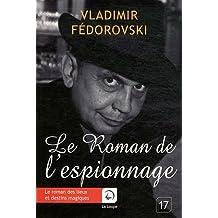 Le roman de l'espionnage (Grands caractères)