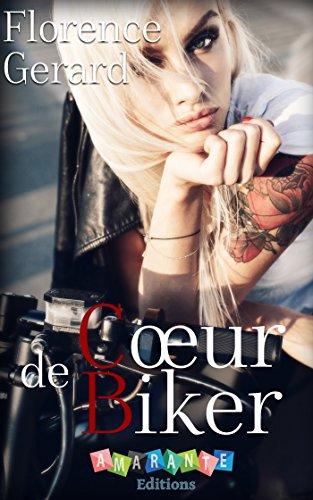 Coeur de Biker par [Gérard, Florence]