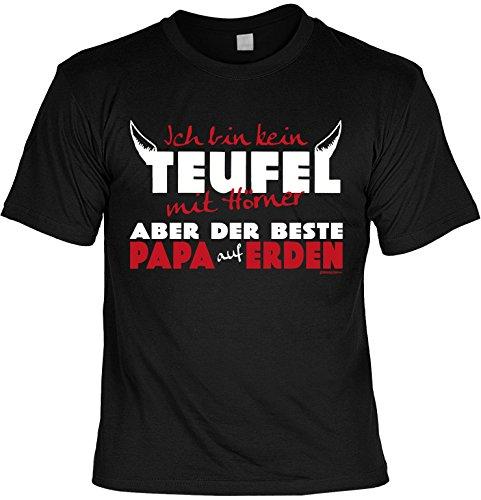 Papa/Väter-Spaß/Fun-Shirt/Rubrik lustige Sprüche: Ich bin kein Teufel mit Hörner aber der beste Papa auf Erden geniales Geschenk Schwarz