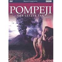 BBC Beyond Imagination - Pompeji: Der letzte Tag (Digipak)