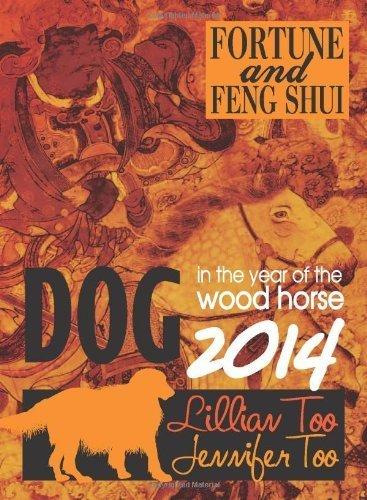 Lillian Too & Jennifer Too Fortune & Feng Shui 2014 Dog by Lillian Too & Jennifer Too (2013) Paperback