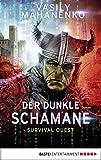 Survival Quest: Der dunkle Schamane: Roman (Survival Quest-Serie 2)
