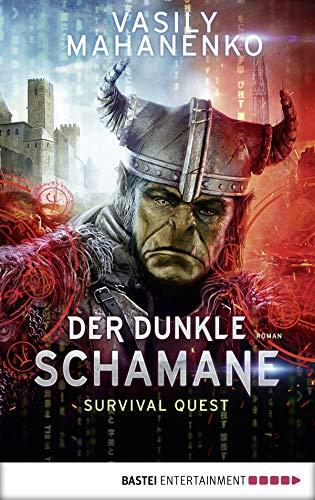 Survival Quest: Der dunkle Schamane: Roman (Survival Quest-Serie 2) (Der Juwelier)