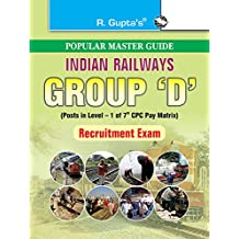 Indian Railways: Group 'D' (Posts in Level–1) Recruitment Exam Guide