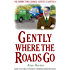 Gently Where the Roads Go (Inspector George Gently Series Book 10)