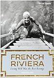 FRENCH RIVIERA -ANGLAIS-