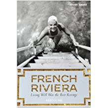 French Riviera: Living Well Was the Best Revenge (Icons)