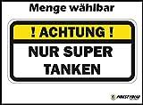 Finest-Folia UG ! Achtung ! NUR SUPER TANKEN Aufkleber Tankdeckel Warnung PKW Kraftstoff Tank (1)