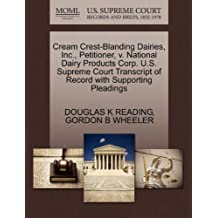 Cream Crest-Blanding Dairies, Inc., Petitioner, v. National Dairy Products Corp. U.S. Supreme Court Transcript of Record with Supporting Pleadings