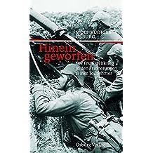 Hineingeworfen: Der Erste Weltkrieg in den Erinnerungen seiner Teilnehmer